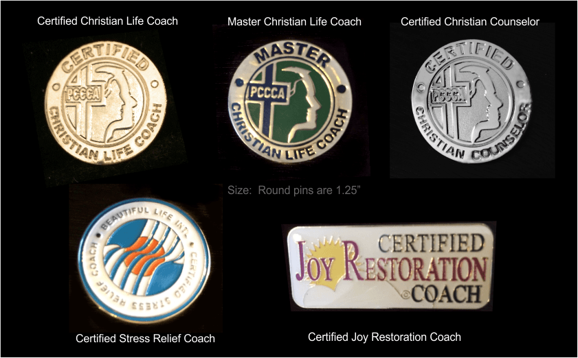 Certification Pins:  CCLC, MCLC, Certified Christian Counselor, Stress Relief Coach, Joy Restoration Coach