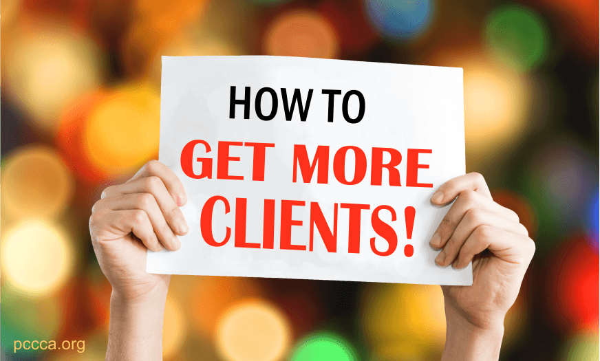 How to get more clients - life coaching and counselor training at PCCCA