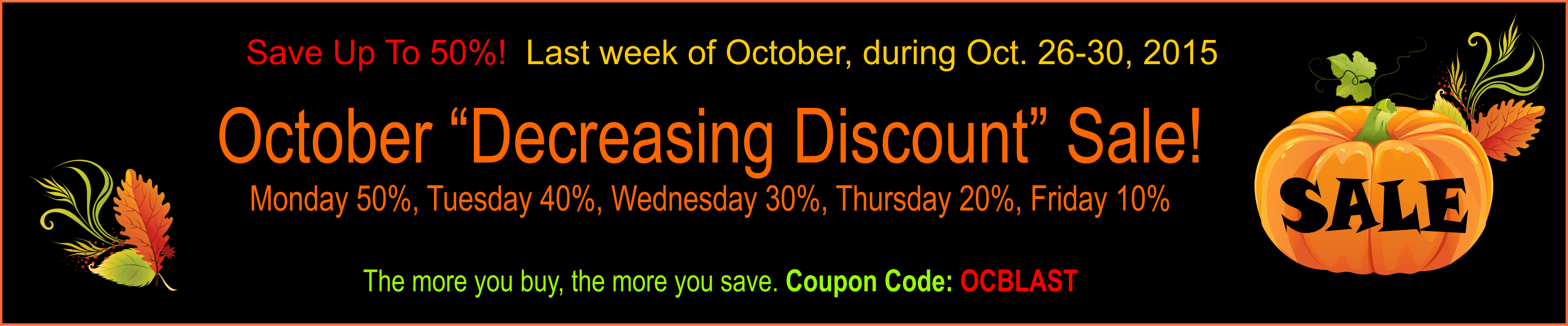 October decreasing discount sale