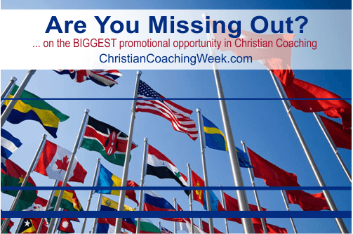 Are You Missing Out On Christian Coaching Week Pccca