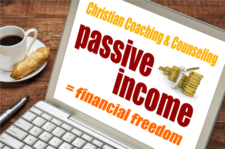 How Christian Coaches and Counselors can earn passive income - blog https://pccca.org