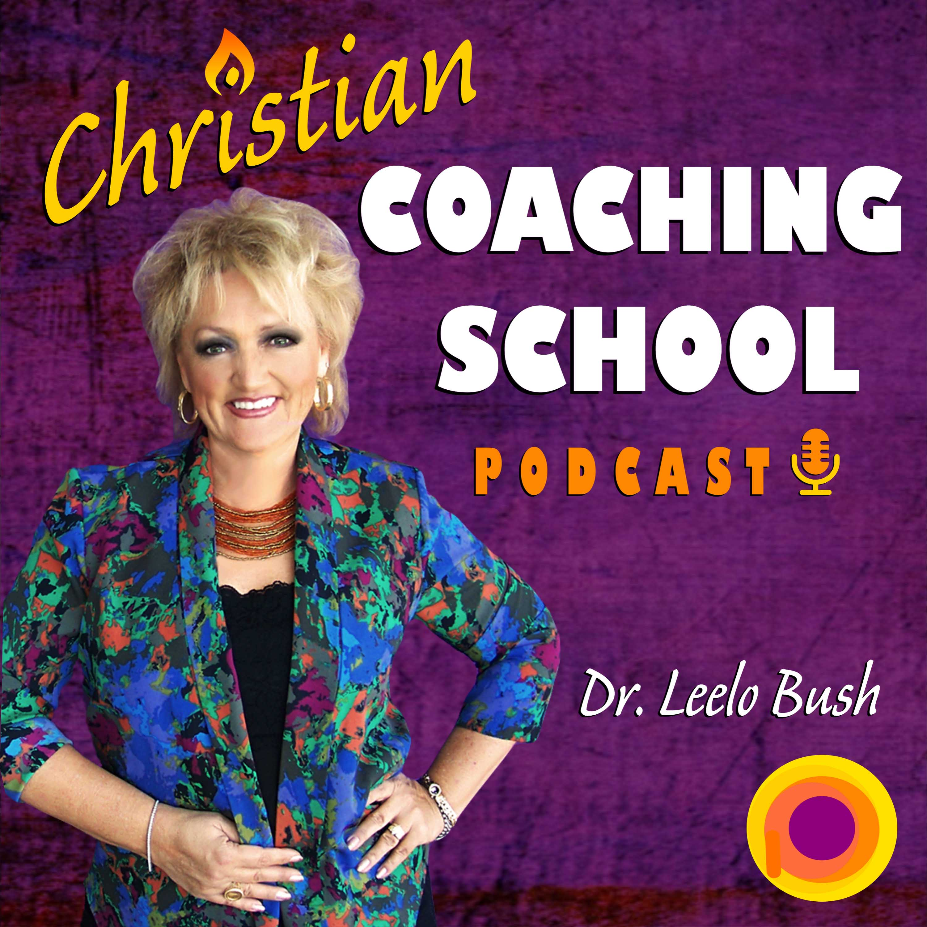 Christian coach training - Christian Coaching School Podcast April 2016