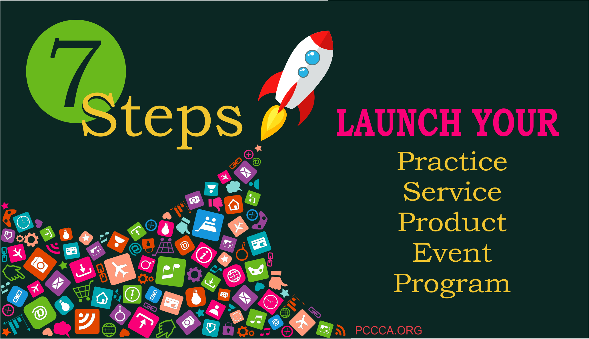 7 Steps to Launch your practice product service https://pccca.org