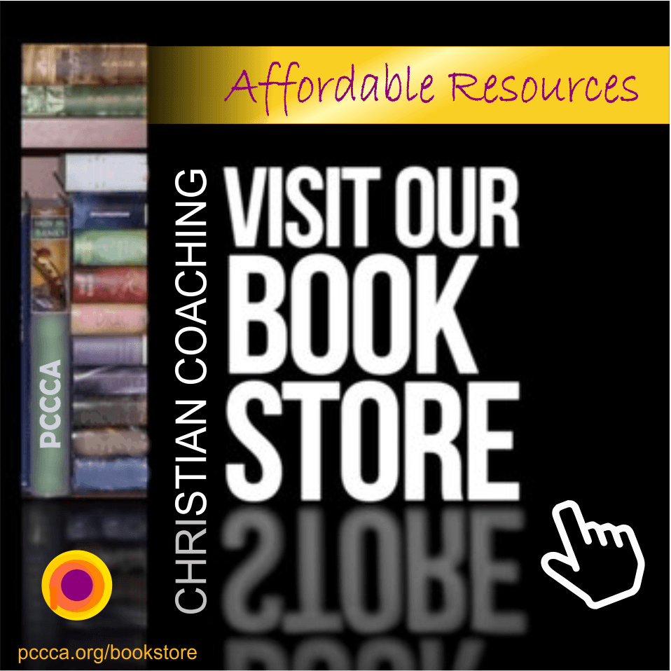Visit the PCCCA bookstore for affordable Christian Coaching resources at https://pccca.org/bookstore/