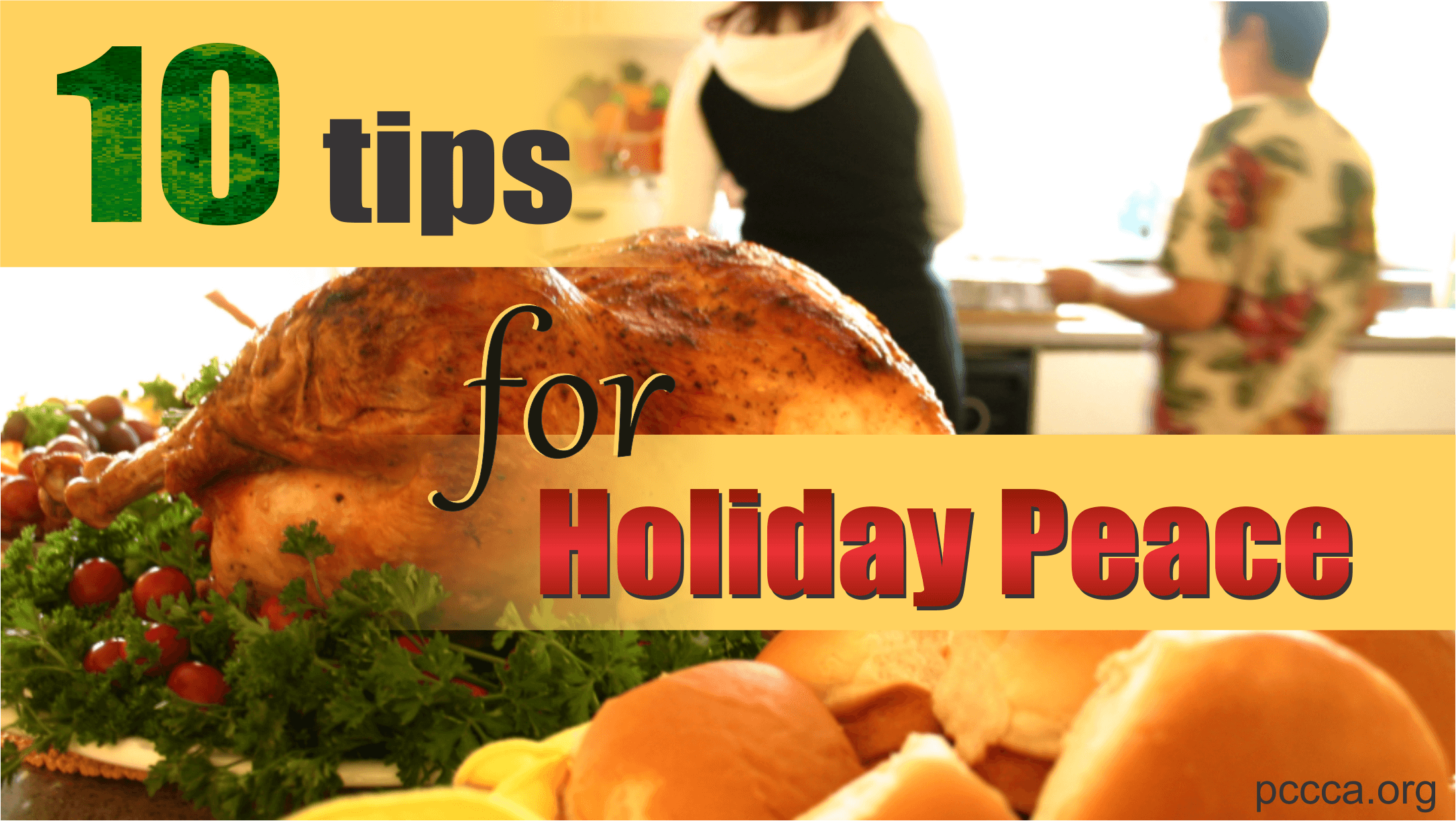 promote peace at holiday gatherings http://pccca.org