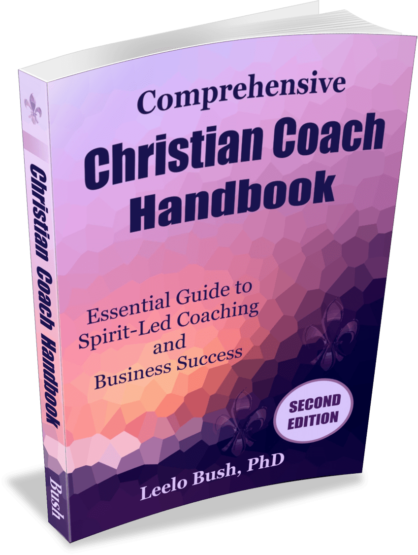 Second Edition of Comprehensive Christian Coach Handbook by Leelo Bush, PhD .