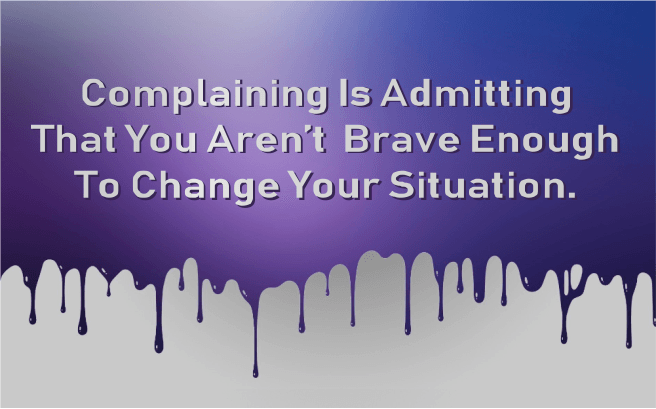 Complaining Quote Image - coaching challenges